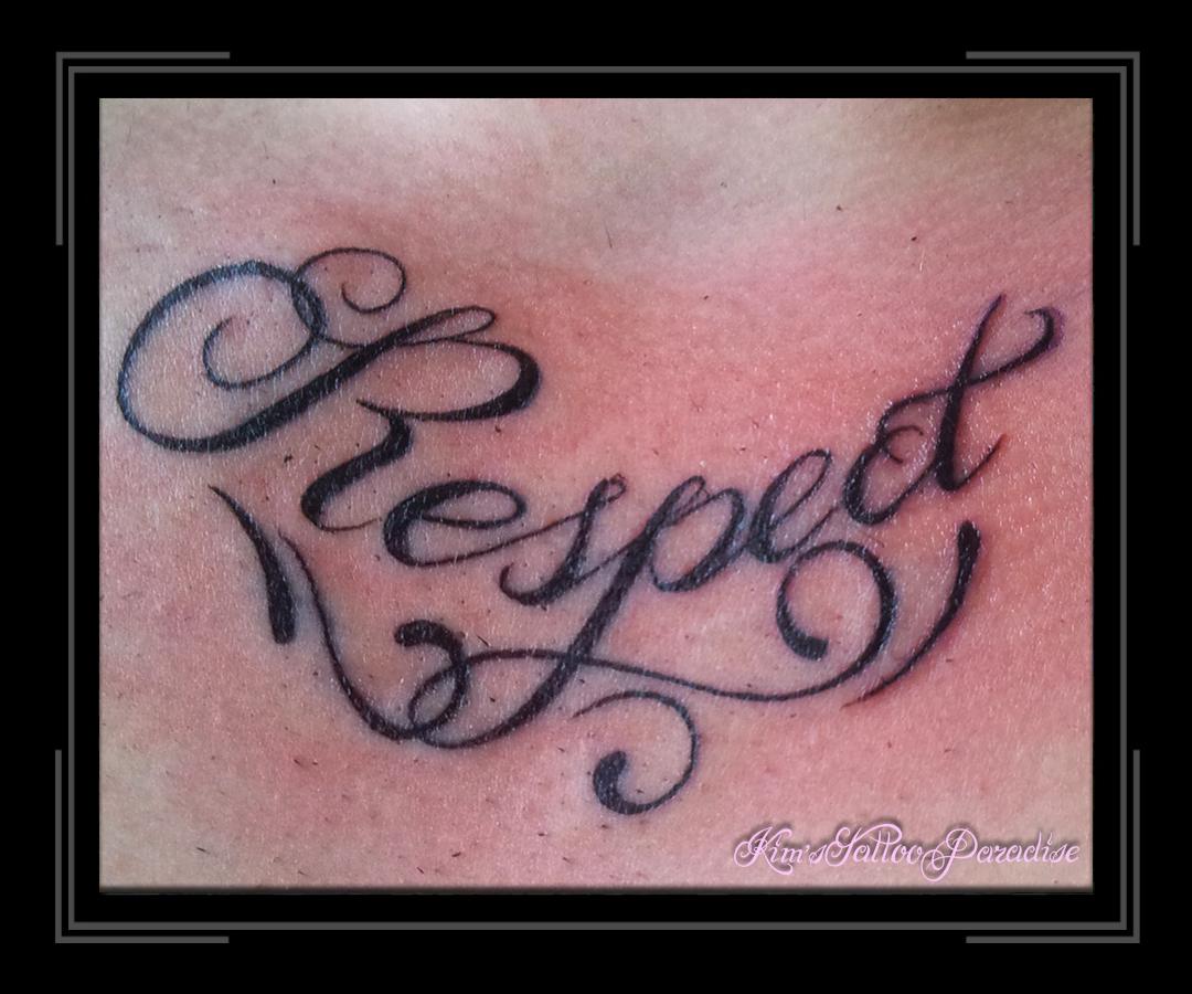 Tekst Respect  Kims Tattoo Paradise